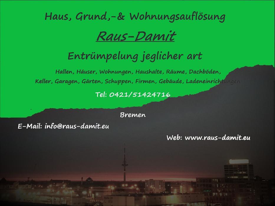 Bild zu Haus,Grund,- und Wohnungsauflösung Raus-Damit in Bremen