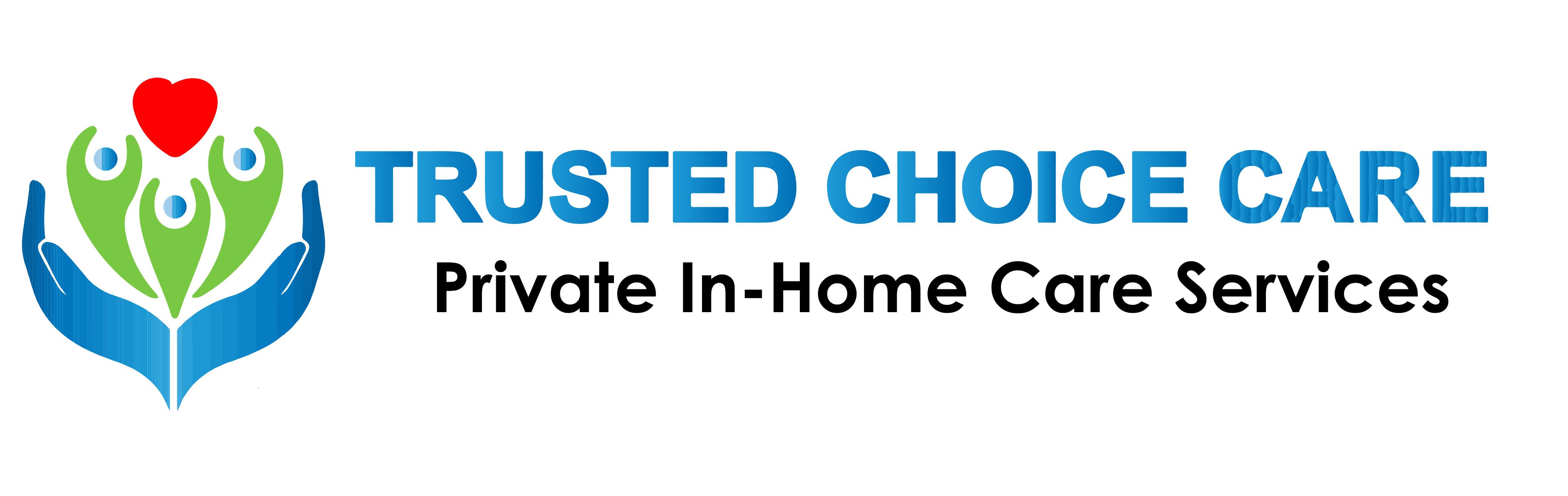 Trusted Choice Care, LLC