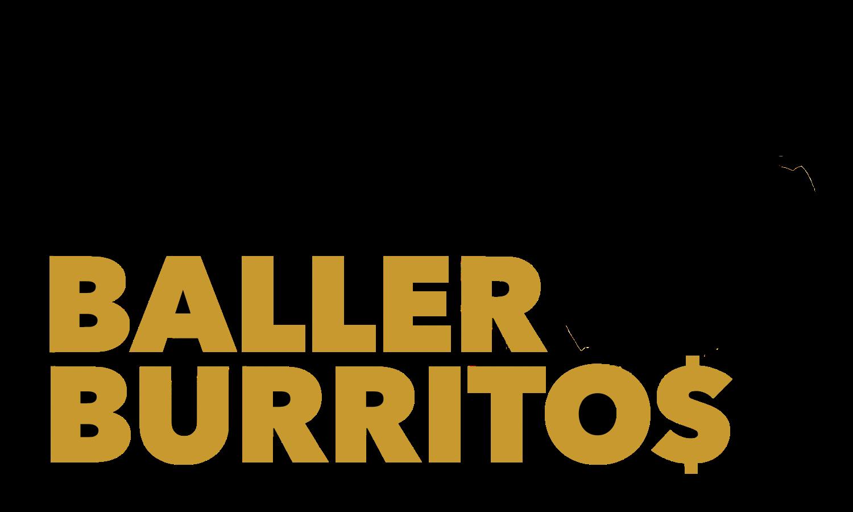 Baller Burrito