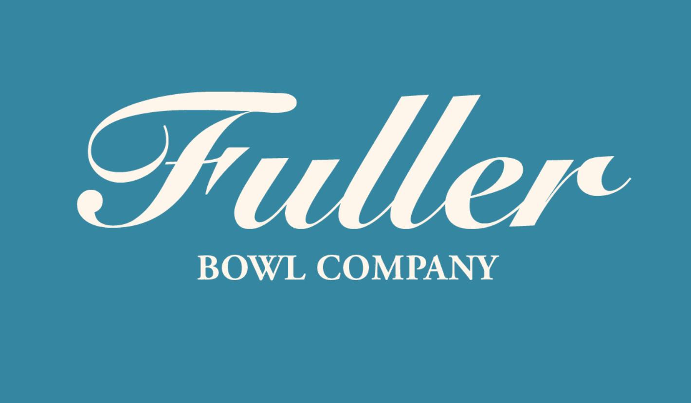 Fuller Bowls