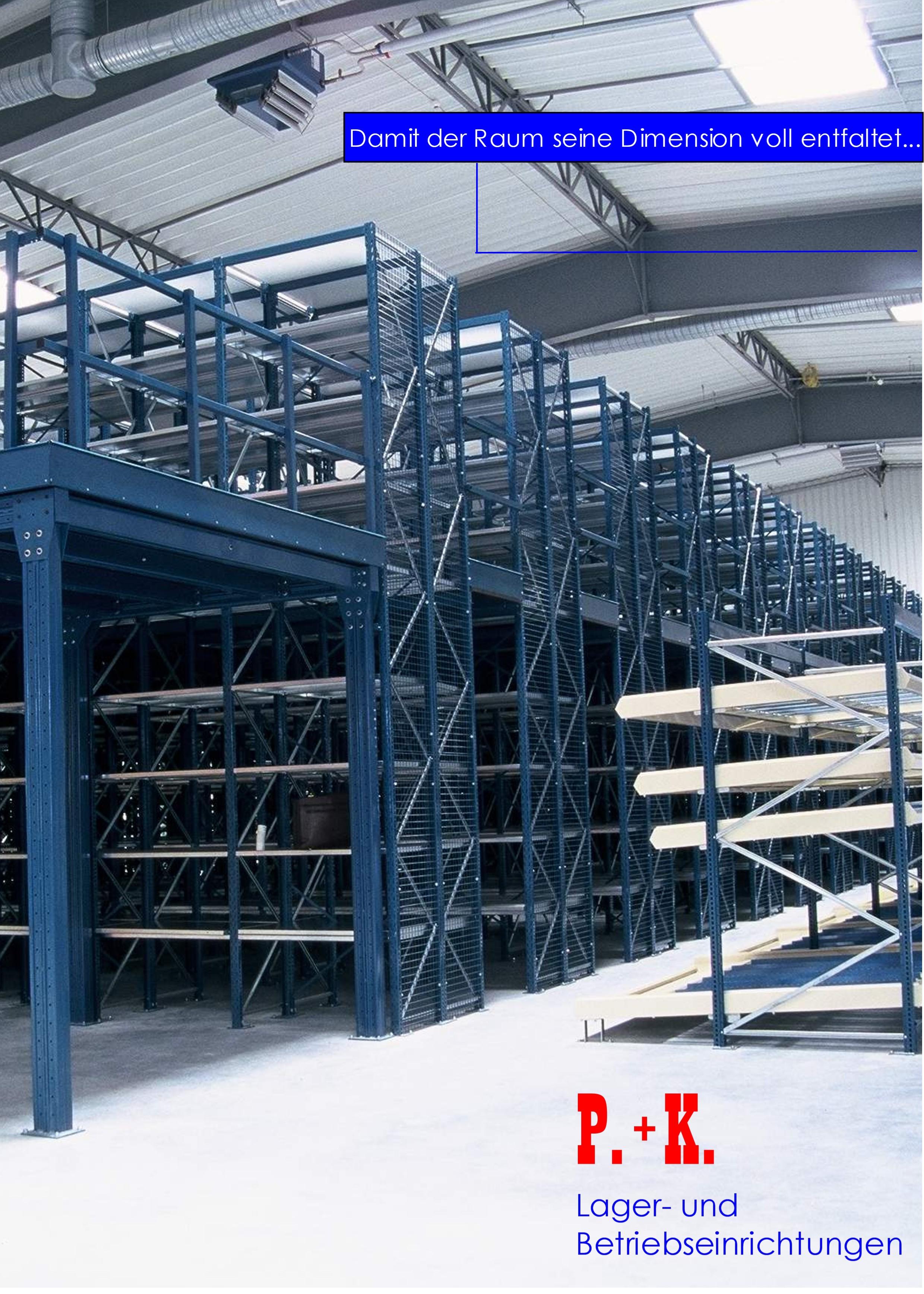 P. + K. Lager- und Betriebseinrichtungen GmbH & Co. KG