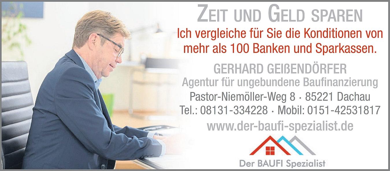 Der BAUFI Spezialist, Gerhard Geißendörfer, Agentur für ungebundene Baufinanzierungs-Beratung