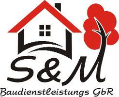 S&M Baudienstleistungs GbR