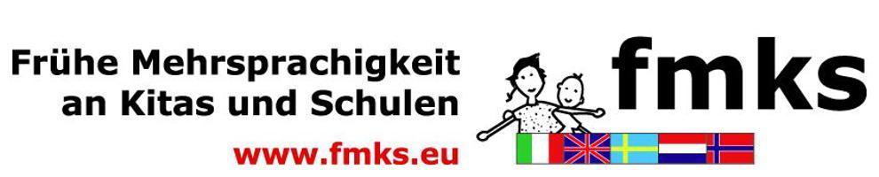 Frühe Mehrsprachigkeit an Kitas und Schulen FMKS e.V.