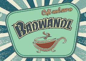 Badwandl Café and more