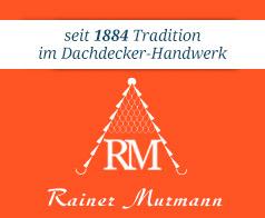 Dachdeckermeister Murmann Rainer