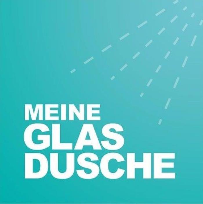 Bild zu MEINE GLAS DUSCHE in Moosinning