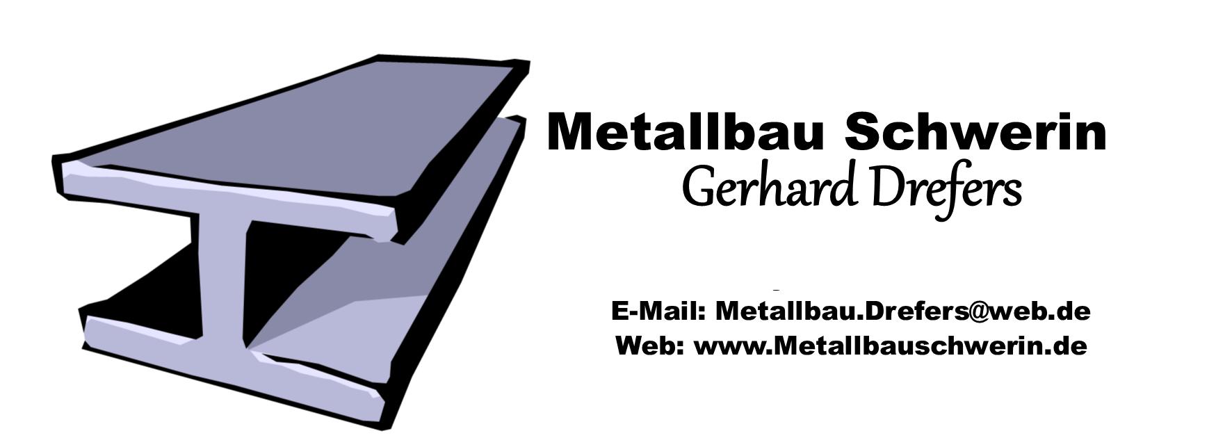 Metallbau Schwerin, Gerhard Drefers