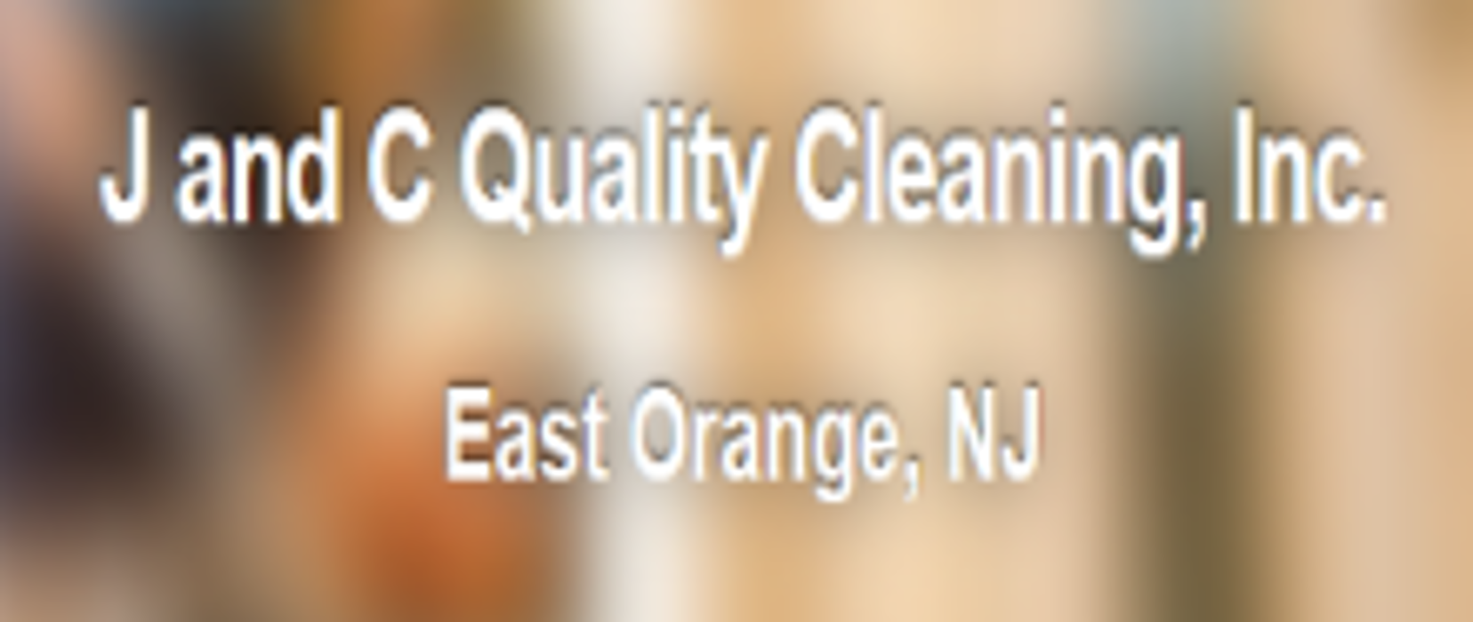 J and C Quality Cleaning, Inc. - East Orange, NJ