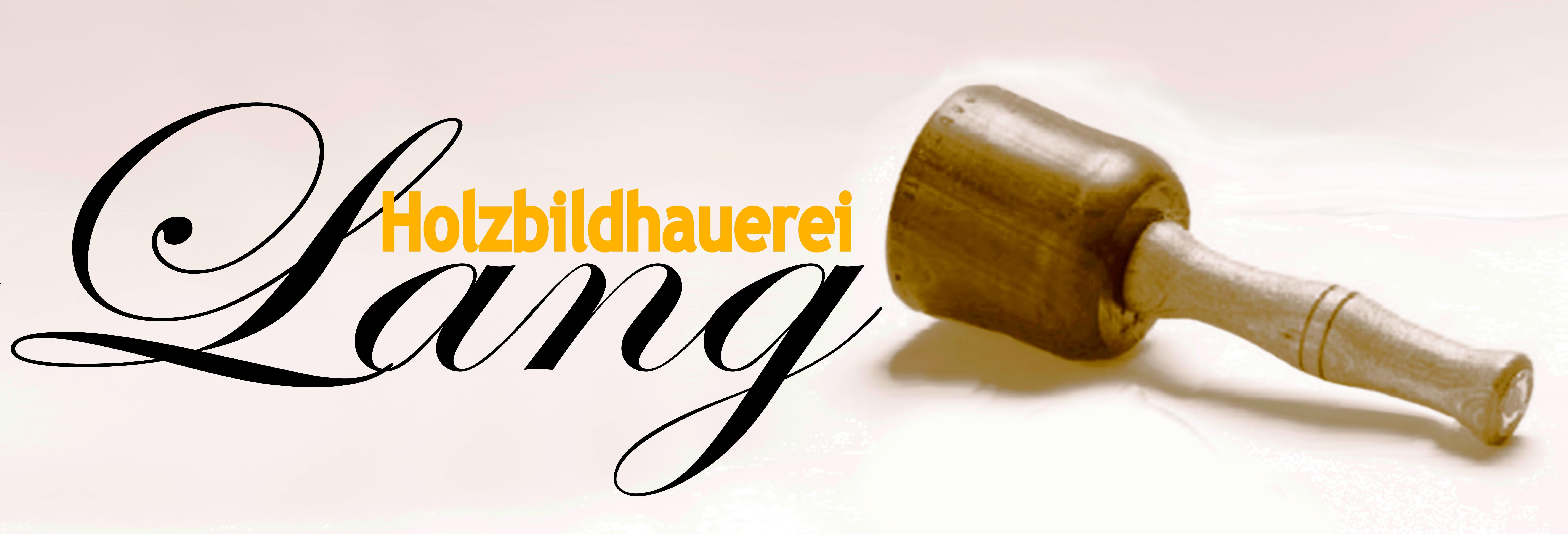 Holzbildhauerei Lang