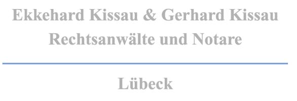 Ekkehard u. Gerhard Kissau Rechtsanwälte und Notare