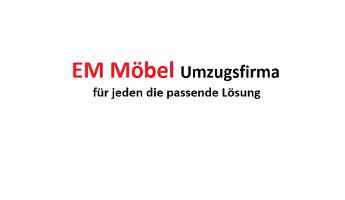 EM Möbel Umzugsfirma
