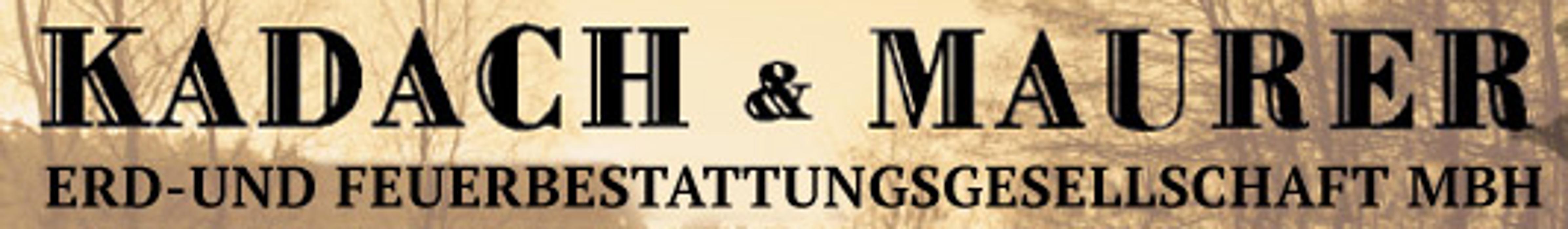 Bild zu Kadach & Maurer Erd- und Feuerbestattungsgesellschaft mbH in Berlin