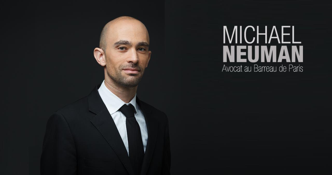Cabinet avocat Michael Neuman Paris 8eme