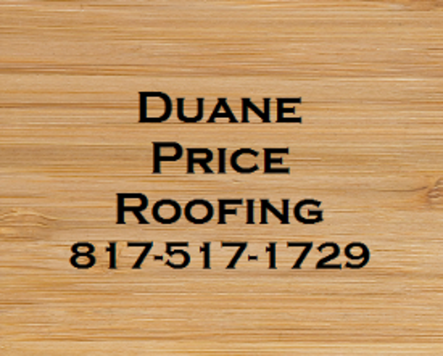Duane Price Roofing - Cleburne, TX
