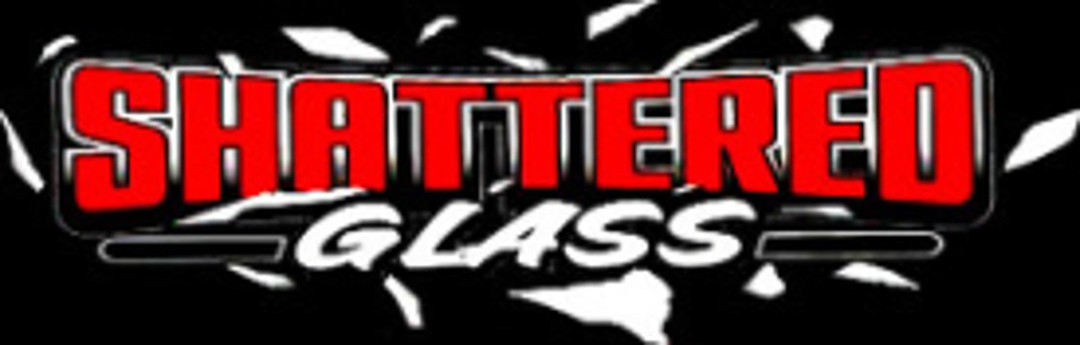 Shattered Glass - Marietta, GA