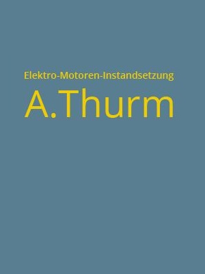 Elektromaschinenbau A. Thurm