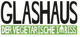 GLASHAUS - DER VEGETARISCHE IMBISS