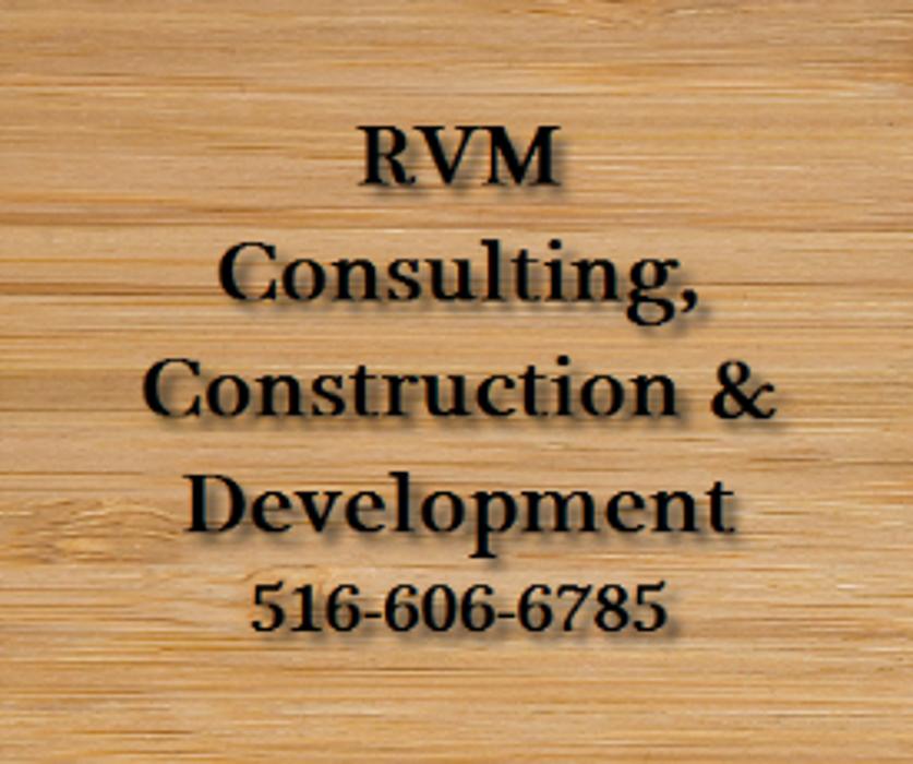 RVM Consulting, Construction & Development - Mahopac, NY