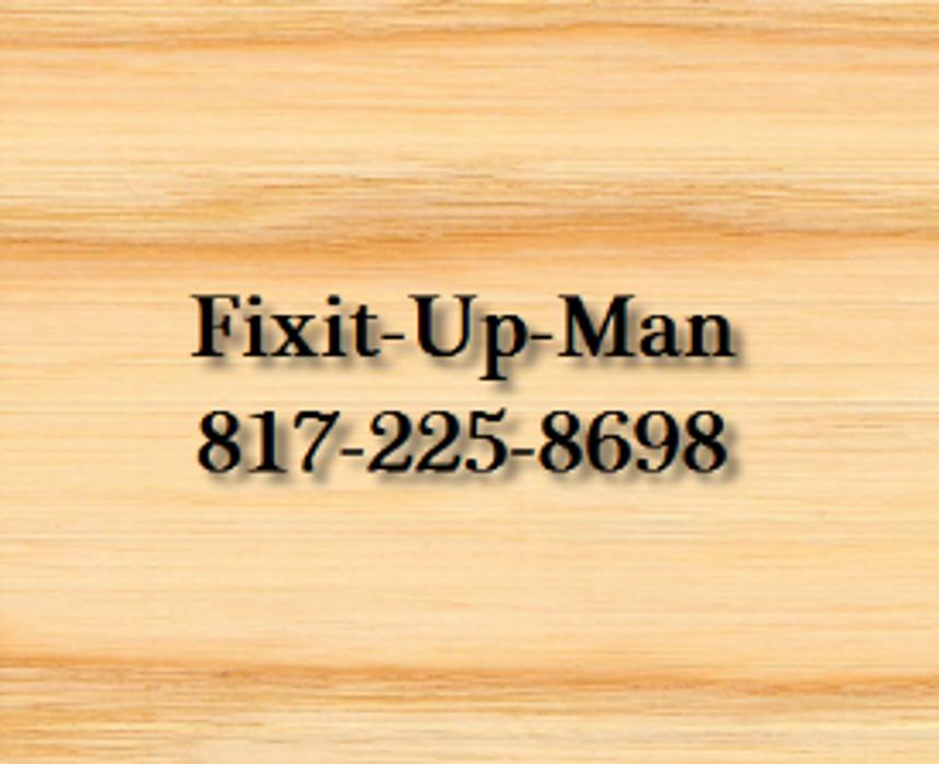 Fixit-Up-Man - Arlington, TX