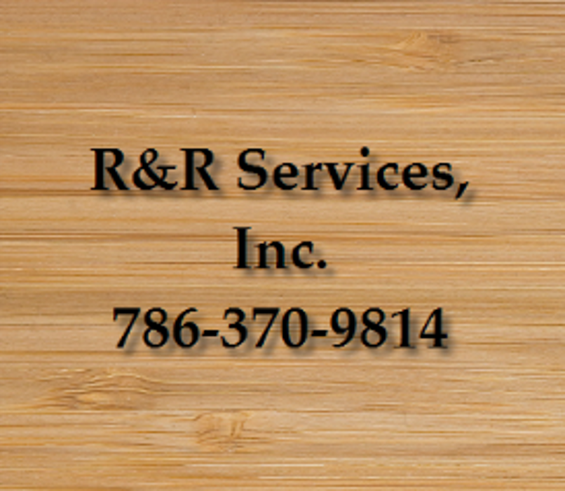 R&R Services, Inc. - Miami, FL