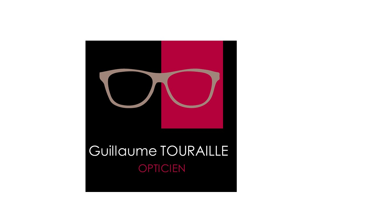 GUILLAUME TOURAILLE OPTICIEN