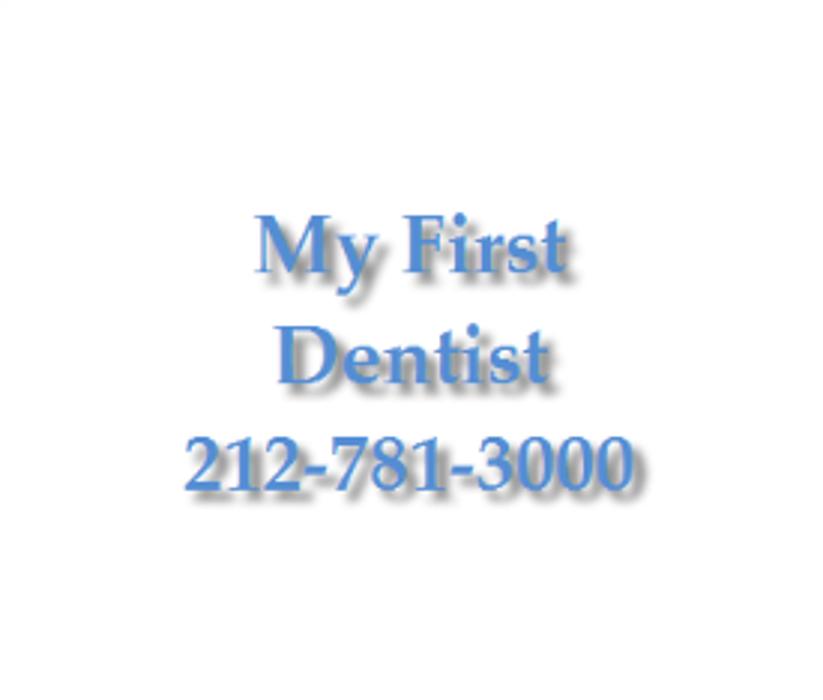 My First Dentist - New York, NY