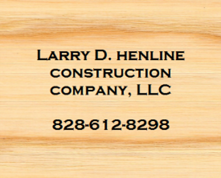 Larry D. Henline Construction Company, LLC - Hickory, NC