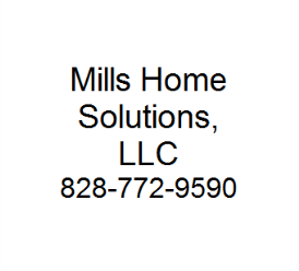 Mills Home Solutions, LLC - Weaverville, NC 28787 - (828)230-0152 | ShowMeLocal.com