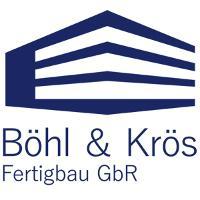 Böhl & Krös Fertigbau GbR