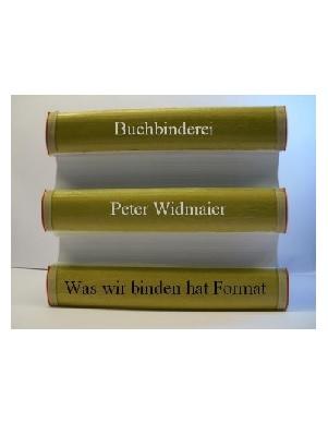 Peter Widmaier, Buchbinderei