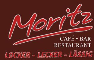 Moritz Café * Restaurant * Bar