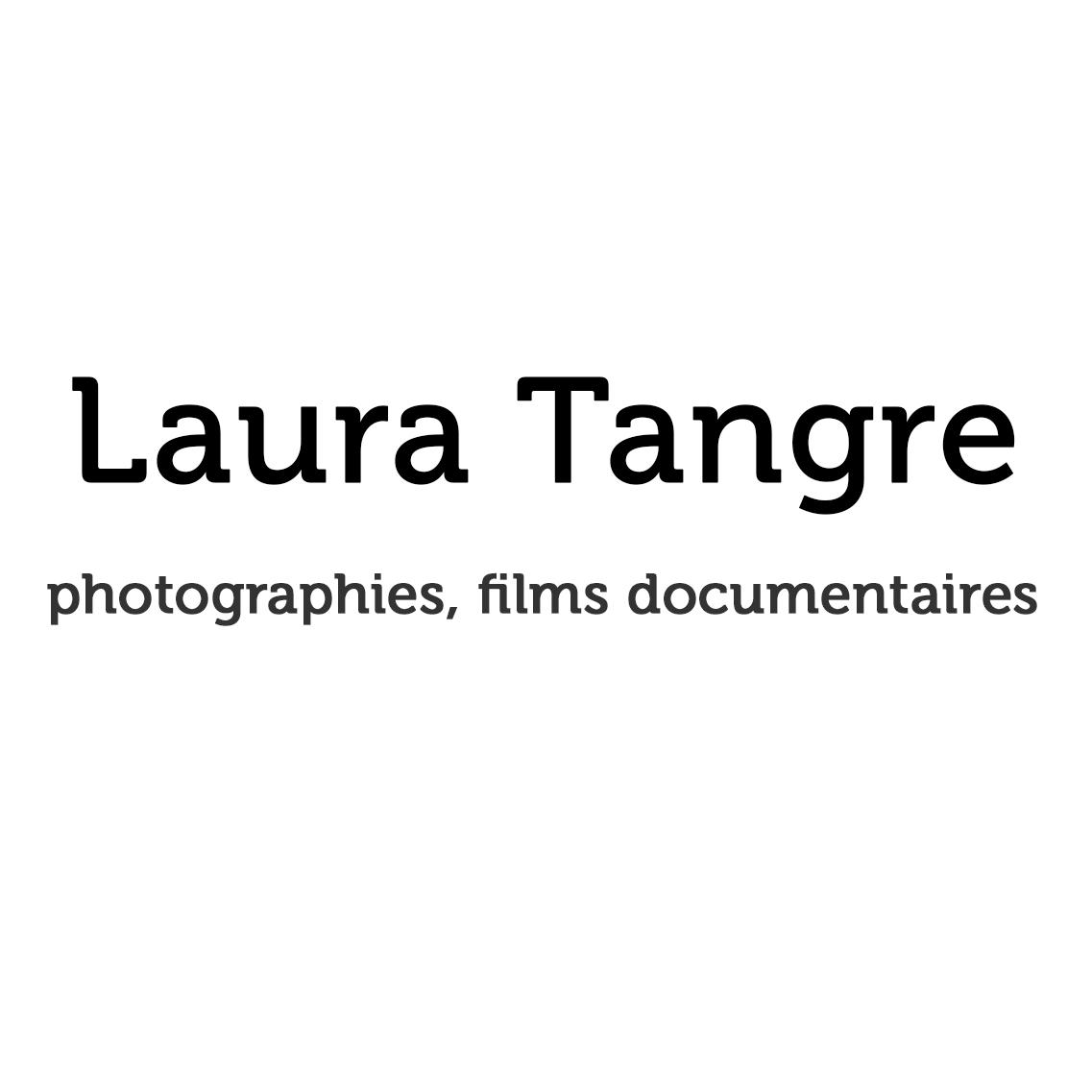Laura Tangre, photographe, réalisatrice