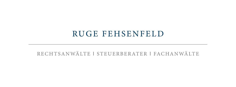 RUGE FEHSENFELD Partnerschaft mbB Rechtsanwälte Steuerberater