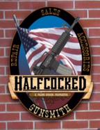 Halfcocked Gunsmithing & Firearms - Clovis, CA 93612 - (559)321-4347 | ShowMeLocal.com