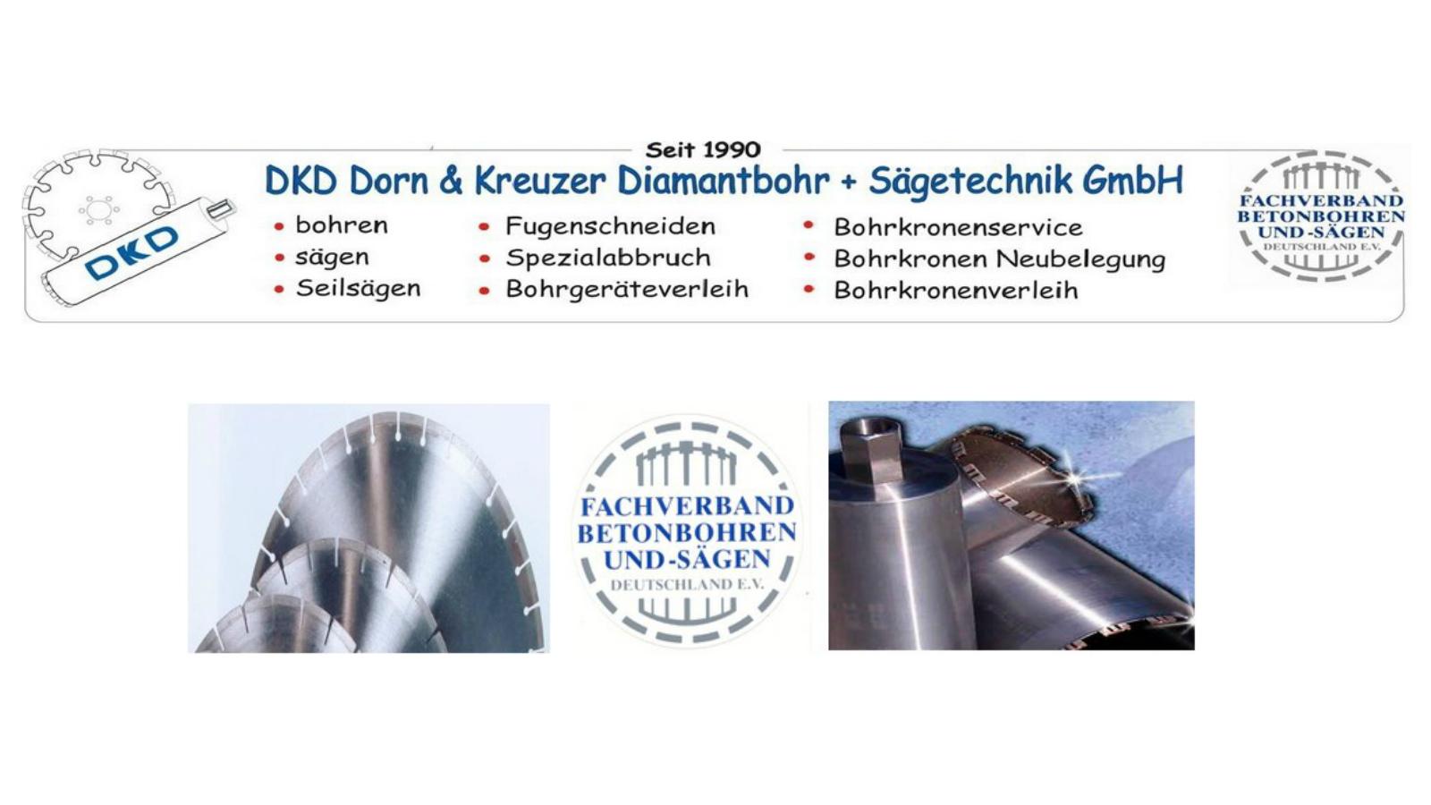 DKD Dorn & Kreuzer Diamantbohr-u. Sägetechnik GmbH