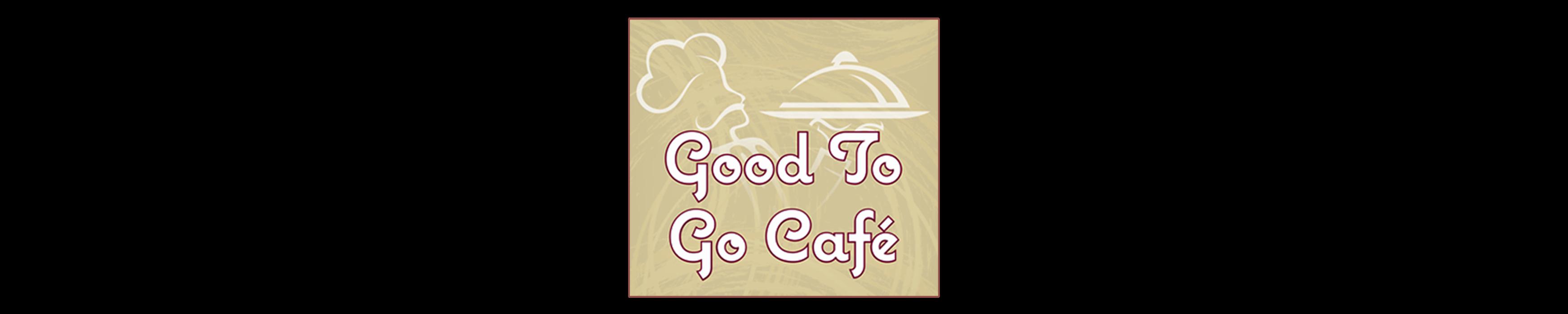 Good to Go Gourmet Cafe - White Plains, NY