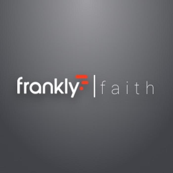 Frankly Faith