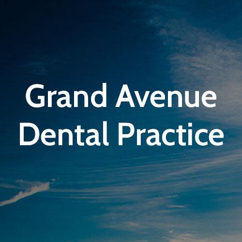 Grand Avenue Dental Practice