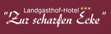 """Landgasthof-Hotel """"Zur scharfen Ecke"""""""
