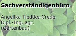 Sachverständigenbüro Dipl.-Ing. agr. Angelika Tiedtke-Crede öbv Sachverständige LWK Niedersachsen