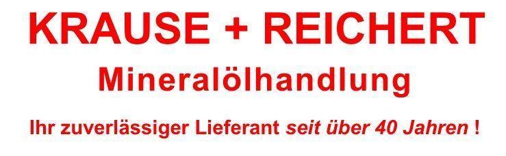 Krause + Reichert Mineralölhandlung Inh. Peter Reichert e. K.
