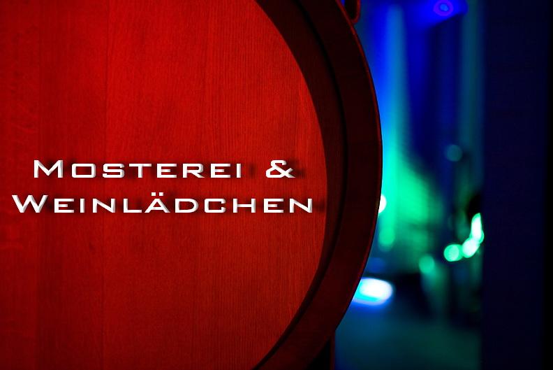Mosterei & Weinlädchen