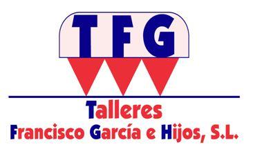 TALLERES FRANCISCO GARCÍA E HIJOS SL