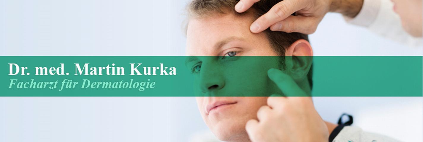 Dr. med. Martin Kurka Facharzt für Dermatologie
