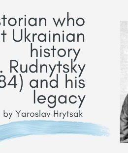 Historian who rethought Ukrainian history