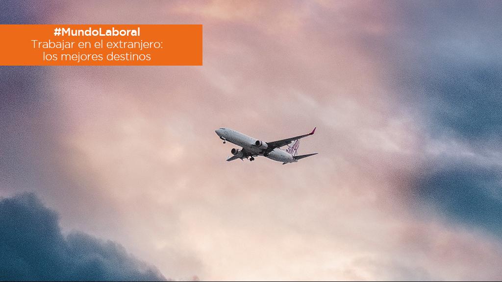 #MundoLaboral | Trabajar en el extranjero: ¿dónde construir tu propio futuro? image