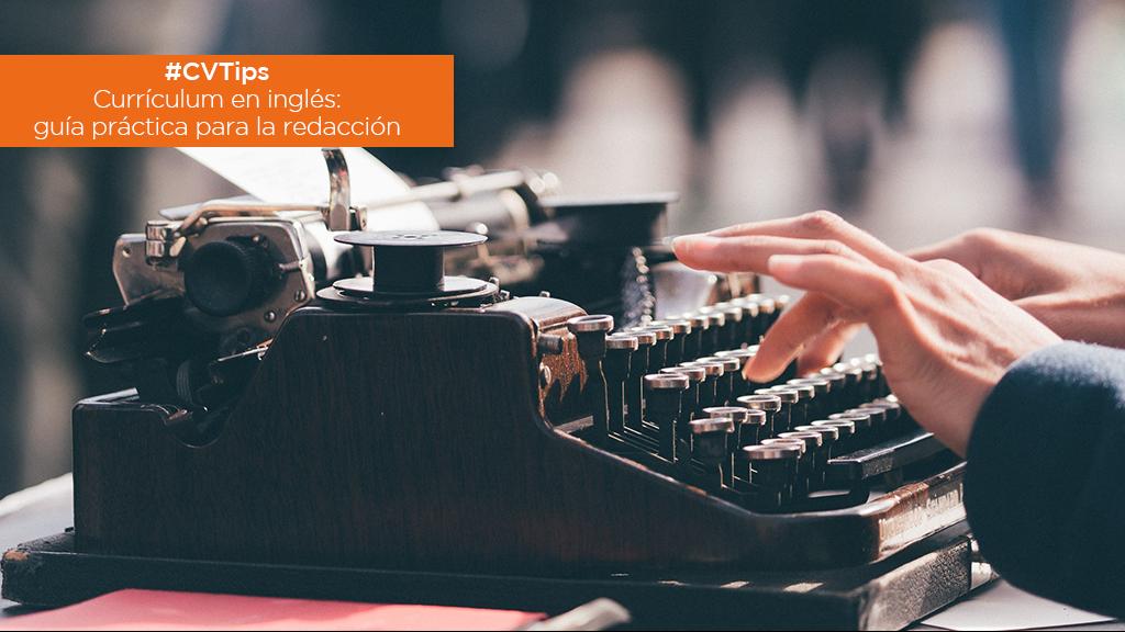 #CVTips | Currículum en inglés: guía práctica para la redacción image