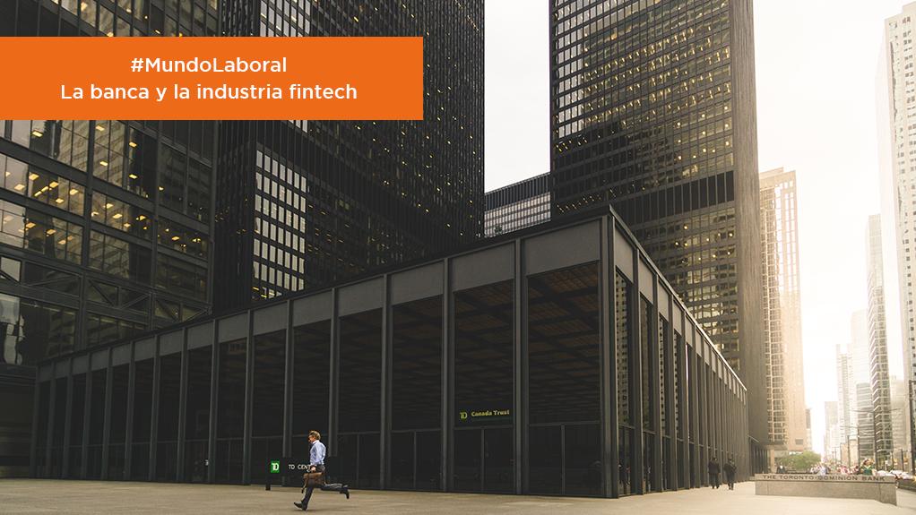 #MundoLaboral   La banca y la industria fintech: empresas fintech image