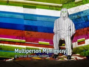 Multiperson M (mimicry)